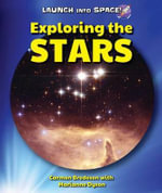 Exploring the Stars : Launch Into Space! - Carmen Bredeson