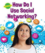 How Do I Use Social Networking? : Online Smarts - Tricia Yearling