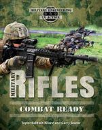 Military Rifles : Military Engineering in Action - Taylor Baldwin Kiland