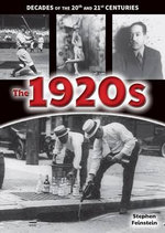 The 1920s : Decades of the 20th and 21st Centuries - Stephen Feinstein