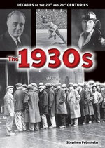 The 1930s : Decades of the 20th and 21st Centuries - Stephen Feinstein
