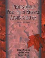 The Professional Practice of Nursing Administration - Lillian M. Simms