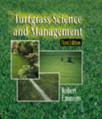 Turfgrass Science and Management - Robert D. Emmons