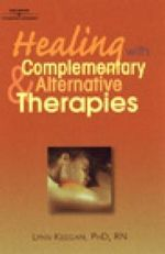 Healing with Complementary and Alternative Therapies - Lynn Keegan