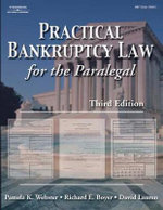 Practical Bankruptcy Law for Paralegals : 10 Years Later - Pamela Webster