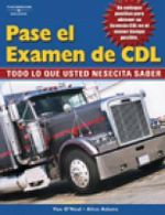 Pass the CDL Exam : Everything You Need to Know :  Everything You Need to Know - Alice Adams