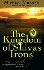 The Kingdom of Shivas Irons - Michael Murphy
