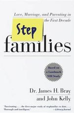 Stepfamilies - James H. Bray