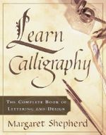 Learn Calligraphy - Margaret Shepherd