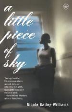 A Little Piece of Sky - Nicole Bailey-Williams
