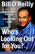 Who's Looking Out for You? - Bill O'Reilly