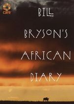Bill Bryson's African Diary : the Many Faces of Nelson Mandela - Bill Bryson