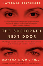 The Sociopath Next Door : The Ruthless versus the Rest of Us - Martha Stout