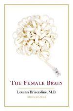 The Female Brain - Brizendine Louann