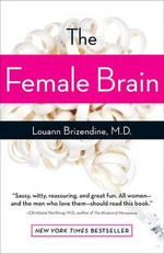 The Female Brain - Louann Brizendine