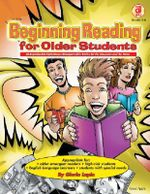 Beginning Reading for Older Students, Grades 4 - 8 : Research-Based Practice K-8 - Gloria Lapin