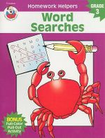 Word Searches, Homework Helpers, Grade 3 : Brighter Child: Homework Helpers - Dee Andrews