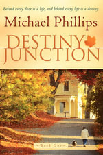 Destiny Junction - Michael R. Phillips