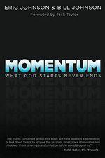 Momentum : What God Starts Never Ends - Eric Johnson