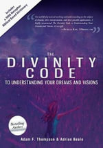 Divinity Code to Understanding Your Dreams and Visions - Adam Thompson
