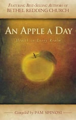 An Apple a Day : Health in Every Realm - Stephen De Silva