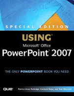 Special Edition Using Microsoft Office PowerPoint 2007, Adobe Reader - Patrice-Anne Rutledge