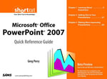 Microsoft Office PowerPoint 2007 Quick Reference Guide : Beta Preview (Digital Short Cut) - Greg Perry