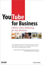 Youtube for Business : Online Video Marketing for Any Business - Michael Miller