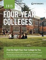 Four-Year Colleges 2015 - Peterson's