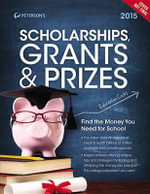 Scholarships, Grants & Prizes 2015 - Peterson's