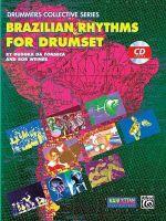 Brazilian Rhythms for Drumset : Book & CD - Duduka Da Fonseca