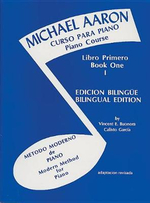 Michael Aaron Piano Course (Curso Para Piano), Bk 1 : Spanish, English Language Edition - Michael Aaron