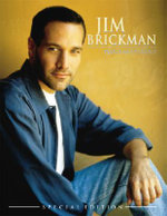 Jim Brickman -- Piano Anthology (Special Edition) : Piano Solo & Piano/Vocal - Jim Brickman