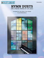 Hymn Duets : With a Patriotic Medley for Solo Piano - Sid Richardson