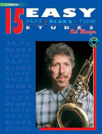 15 Easy Jazz, Blues and Funk Etudes : Tenor Sax - Bob Mintzer