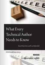 What Every Technical Author Needs to Know - David Alan Grier