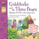 Goldilocks and the Three Bears/Ricitos de Oro y Los Tres Osos - Candice F. Ransom