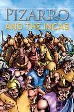 Pizarro and the Incas - Dr. Nicholas Saunders
