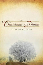 The Christmas Plains : Ancient Art of Lectio Divina - Joseph Bottum