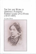 The Life and Work of Germany's Founding Feminist - Louise Otto-Peters (1819-1895) : Women's Studies - Carol Diethe