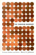 The Canadian Quandary :  Economic Problems and Policies - Harry G. Johnson