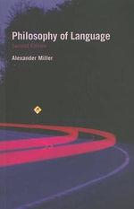 Philosophy of Language : Fundamentals of Philosophy (Paperback) - Alexander Miller