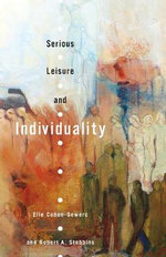 Serious Leisure and Individuality - Elie Cohen-Gewerc