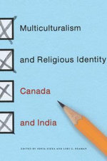 The Multiculturalism and Religious Identity : Canada and India - Sonia Sikka