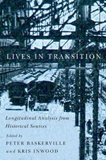 Lives in Transition : Longitudinal Analysis from Historical Sources - Peter A. Baskerville