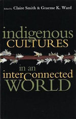 Indigenous Cultures in Interconnected World - Claire Smith