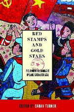 Red Stamps and Gold Stars : Fieldwork Dilemmas in Upland Socialist Asia