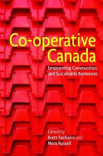 Co-Operative Canada : Empowering Communities and Sustainable Businesses
