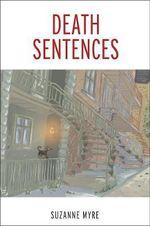 Death Sentences - Suzanne Myre
