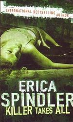 Killer Takes All - Erica Spindler